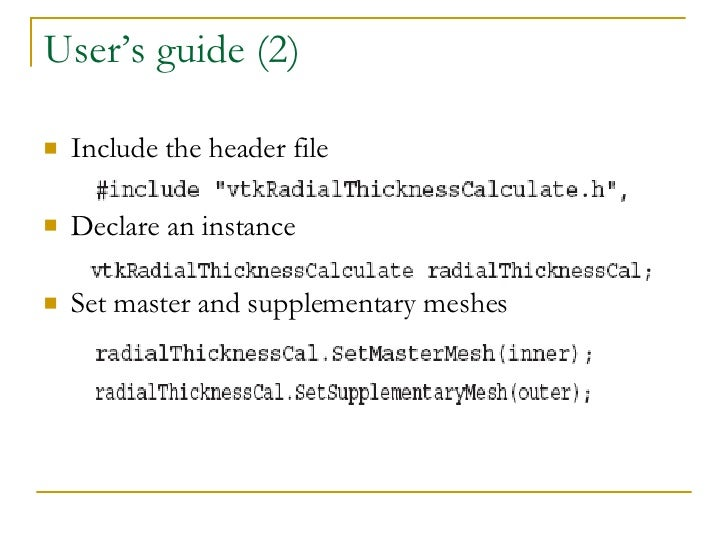 User's guide (2) <ul><li>Include the header file </li></ul><ul><li>Declare an instance </li></ul><ul><li>Set master and su...