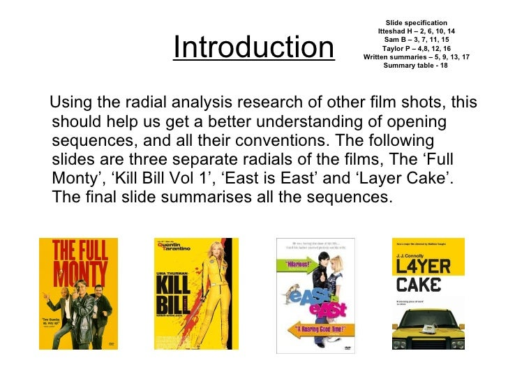 Introduction <ul><li>Using the radial analysis research of other film shots, this should help us get a better understandin...