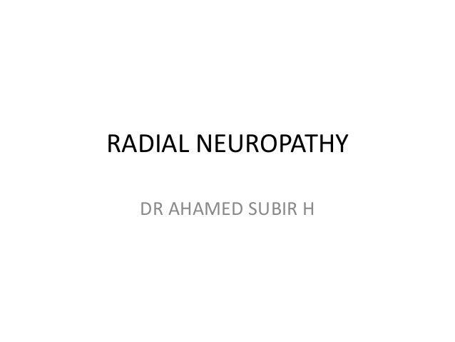 RADIAL NEUROPATHY DR AHAMED SUBIR H