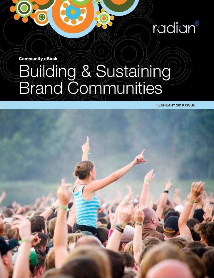 Community eBook    Building & Sustaining Brand Communities                    FEBRUARY 2010 ISSUE