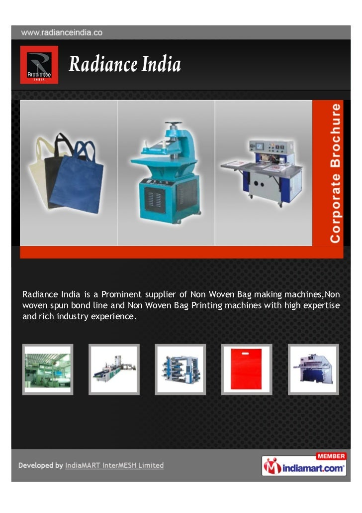 Radiance India is a Prominent supplier of Non Woven Bag making machines,Nonwoven spun bond line and Non Woven Bag Printing...
