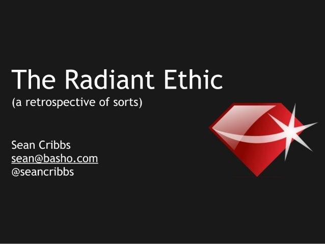 The Radiant Ethic