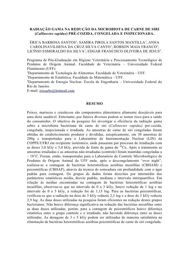 RADIAÇÃO GAMA NA REDUÇÃO DA MICROBIOTA DE CARNE DE SIRI    (Callinectes sapidus) PRÉ-COZIDA, CONGELADA E INSPECIONADA.   É...