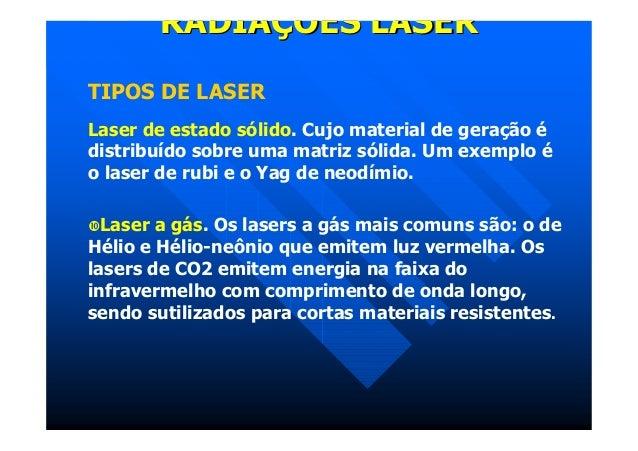 RADIAÇÕES LASERTIPOS ... 04b3764656
