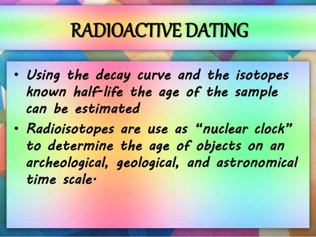 Uses of radiation dating