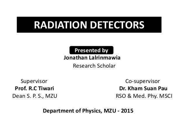 Jonathan Lalrinmawia Research Scholar Supervisor Co-supervisor Prof. R.C Tiwari Dr. Kham Suan Pau Dean S. P. S., MZU RSO &...