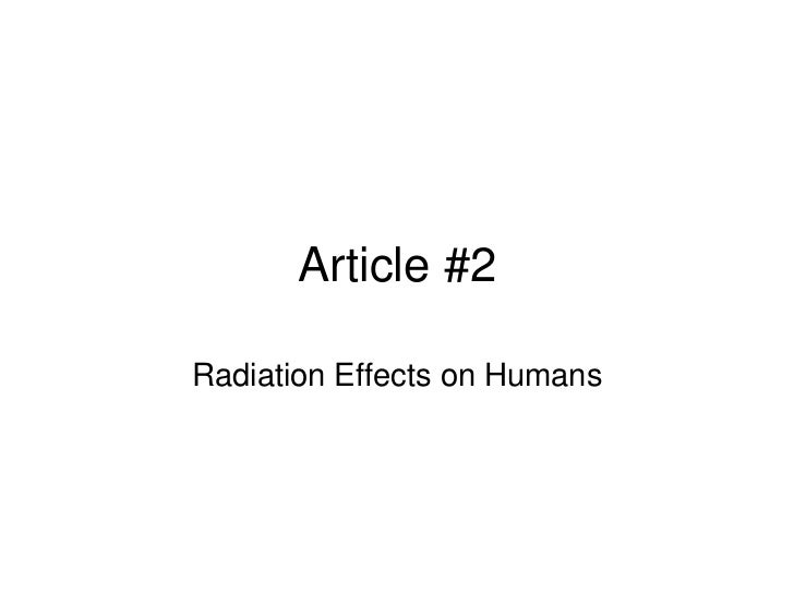 Article #2Radiation Effects on Humans
