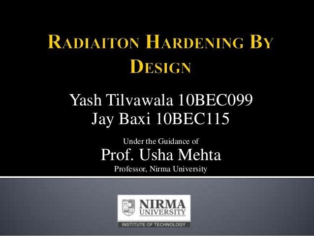 Yash Tilvawala 10BEC099 Jay Baxi 10BEC115 Under the Guidance of  Prof. Usha Mehta Professor, Nirma University