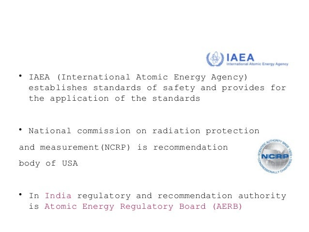 Atomic Energy Regulatory Board(AERB)  Was constituted in 1983 by government of India  Carries out certain regulatory and...