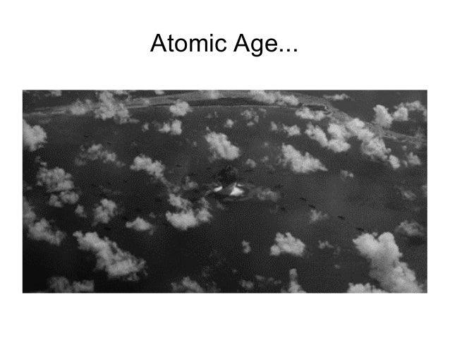 Atomic Age...