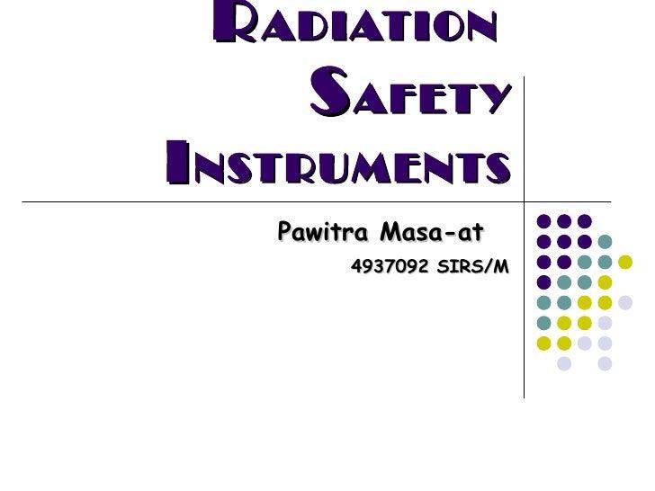 Radiation Safety Instruments