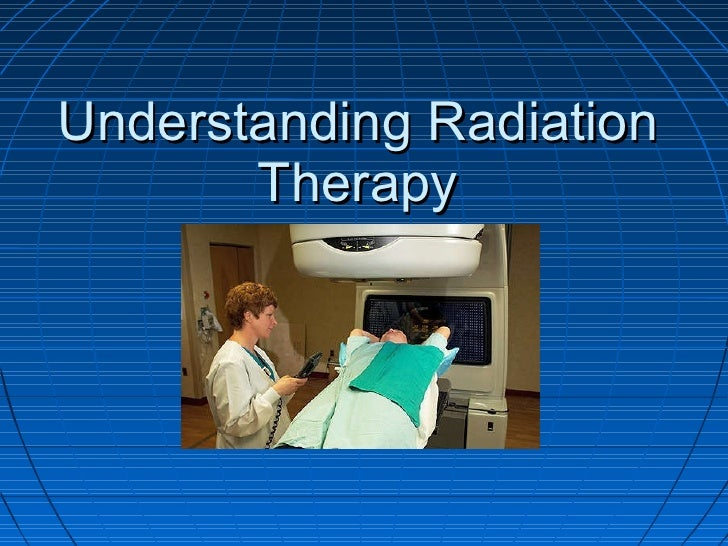 Understanding Radiation Therapy