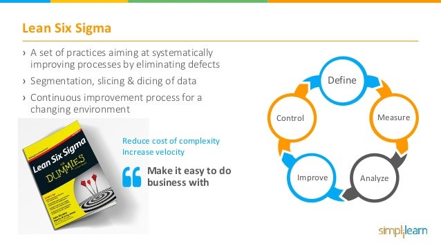 Lean Six Sigma › A set of practices aiming at systematically improving processes by eliminating defects › Segmentation, sl...