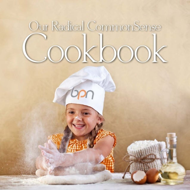 Our Radical CommonSense  Cookbook