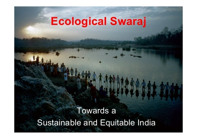 Ecological Swaraj  Towards a Sustainable and Equitable India
