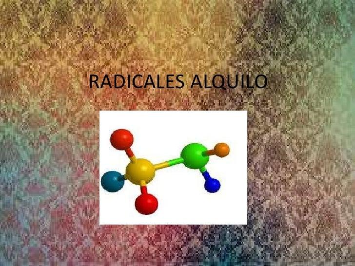 RADICALES ALQUILO
