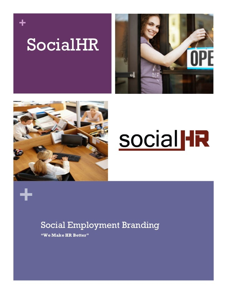 "+    SocialHR+     Social Employment Branding     ""We Make HR Better"""