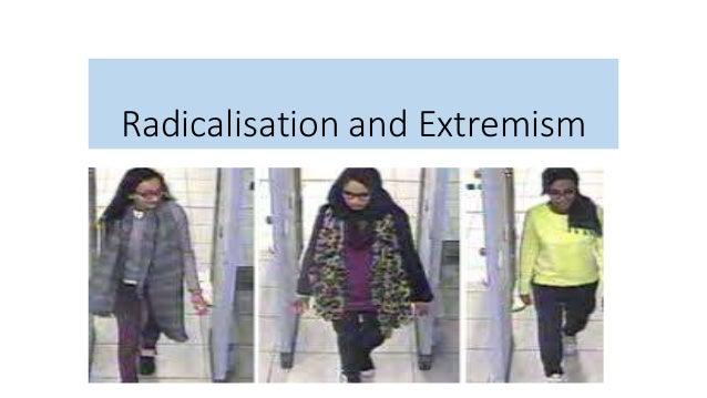 Radicalisation and Extremism