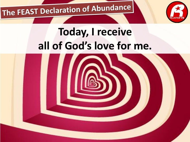 Today, I receiveall of God's love for me.
