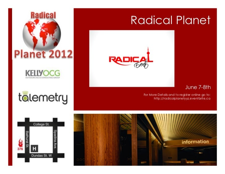 Radical Planet                              June 7-8th  For More Details and to register online go to:        http://radic...
