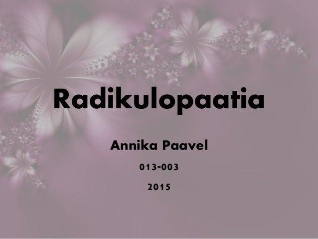 Radikulopaatia Annika Paavel 013-003 2015
