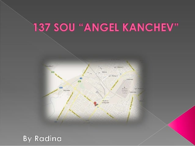 """I study at 137 SOU """"AngelKanchev"""".He was a leader of organizedrevolutionary activity whenBulgaria was under occupationfrom..."""
