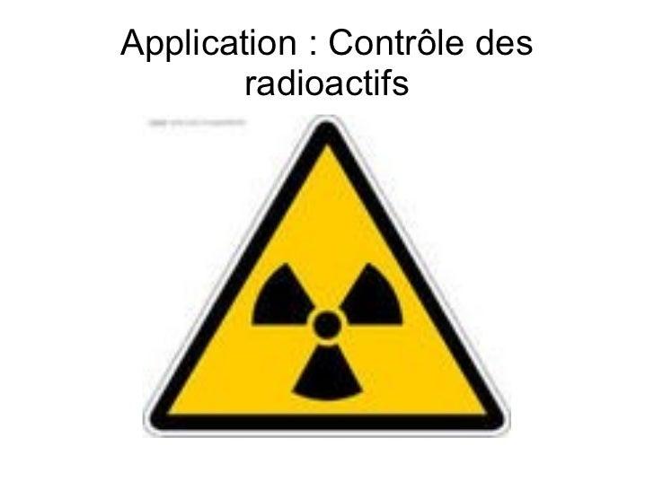 Application: Contrôle des radioactifs