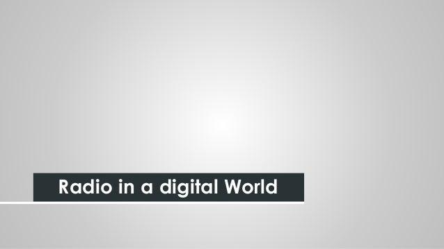 Radio in a digital World