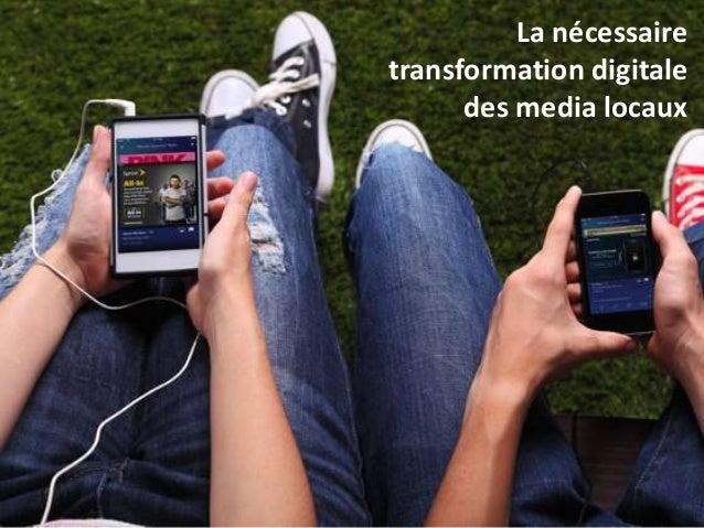 radio La nécessaire transformation digitale des media locaux