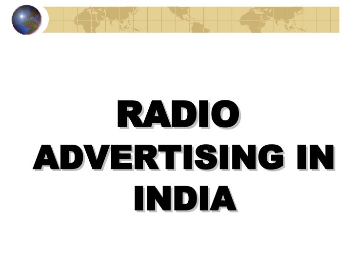 <ul><li>RADIO  ADVERTISING IN INDIA </li></ul><ul><li>BY BIPIN R. PANDIT </li></ul>
