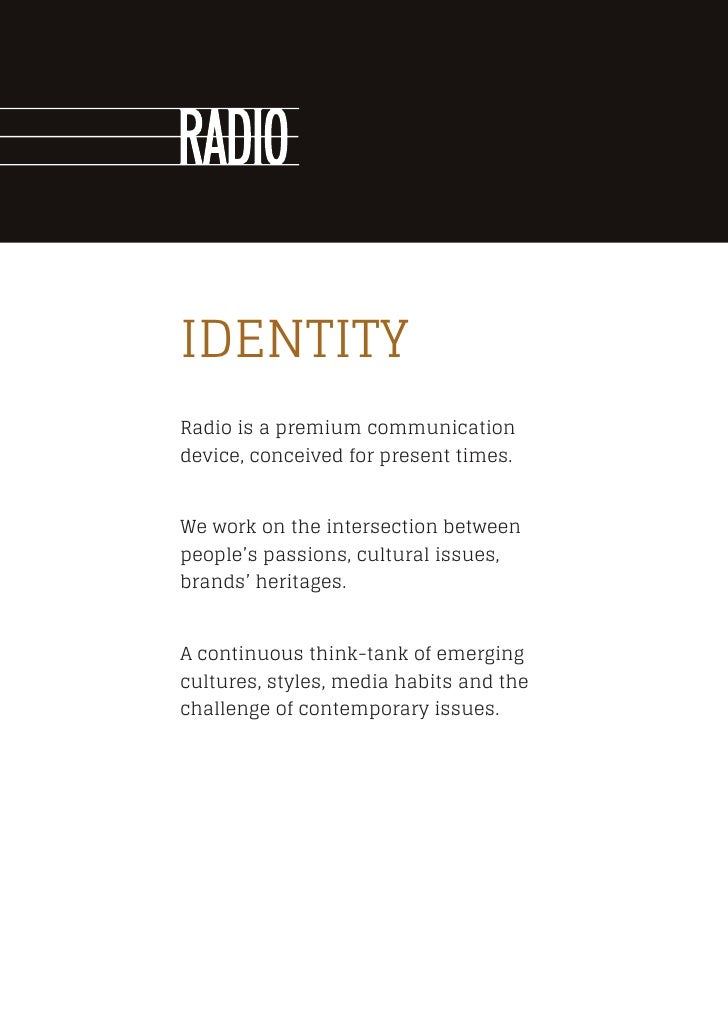 IDENTITYRadio is a premium communicationdevice, conceived for present times.We work on the intersection betweenpeople's pa...