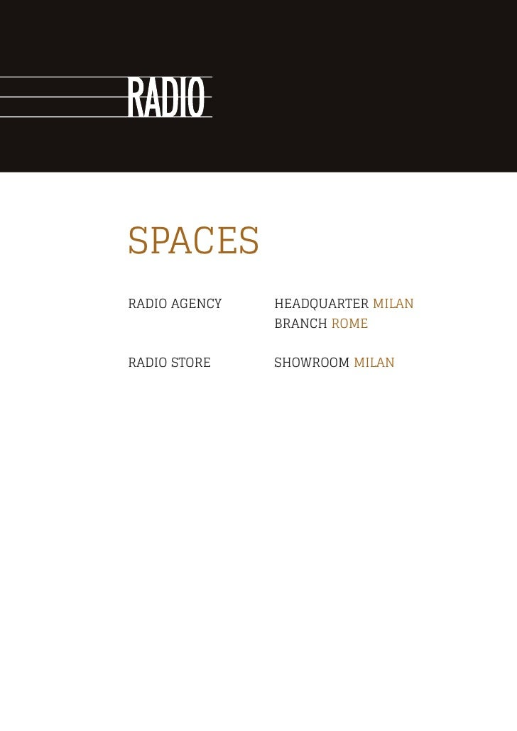 SPACESRADIO AGENCY   HEADQUARTER MILAN               BRANCH ROMERADIO STORE    SHOWROOM MILAN