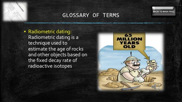How is half life used in radiometric dating