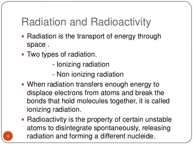 radiation and ionizing and non ionizing classification and their effects These are all generally referred to as 'non-ionizing' radiation types of radiation some comparative whole-body radiation doses and their effects.