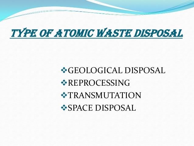 Radio active waste management
