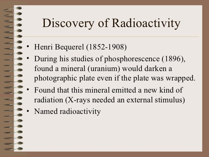 discovery of radiation and radioactivity What is radioactivity penetration of radiation the discovery of radioactivity has delivered many benefits, but it must be handled with care.