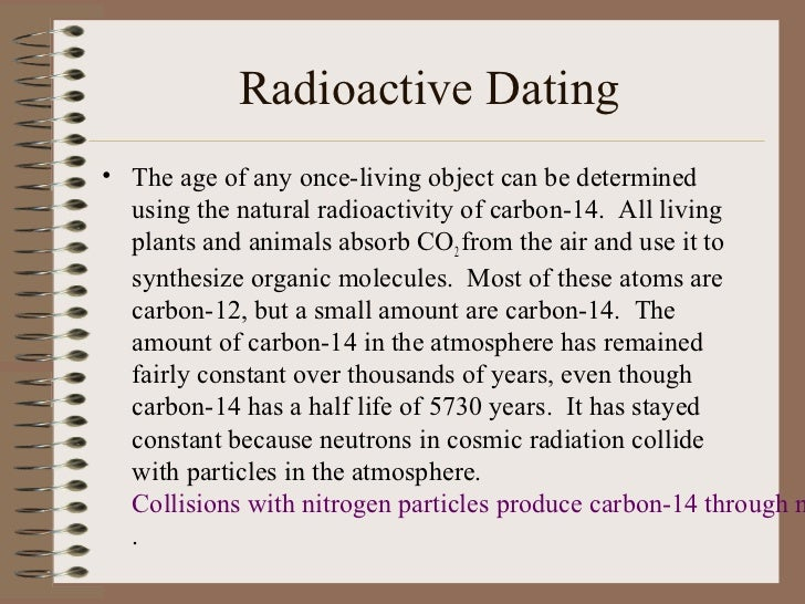 Application of radioactivity in carbon dating