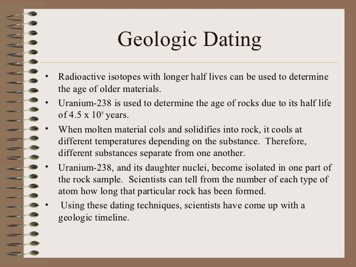 Radioactive isotope used for geological dating