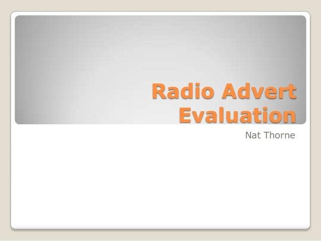 Radio Advert Evaluation Nat Thorne