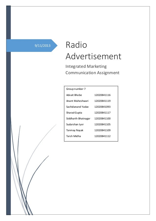 9/11/2013 Radio Advertisement Integrated Marketing Communication Assignment Group number 7 Advait Bhobe 12020841116 Anant ...