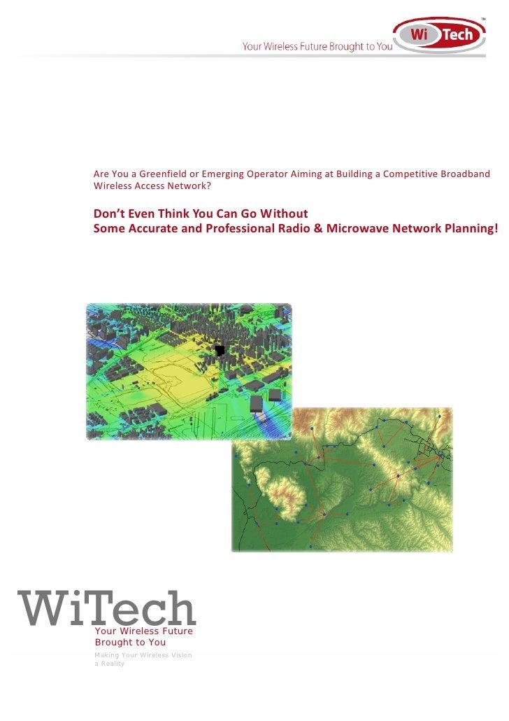 AreYouaGreenfieldorEmergingOperatorAimingatBuildingaCompetitiveBroadband   WirelessAccessNetwork?      D...