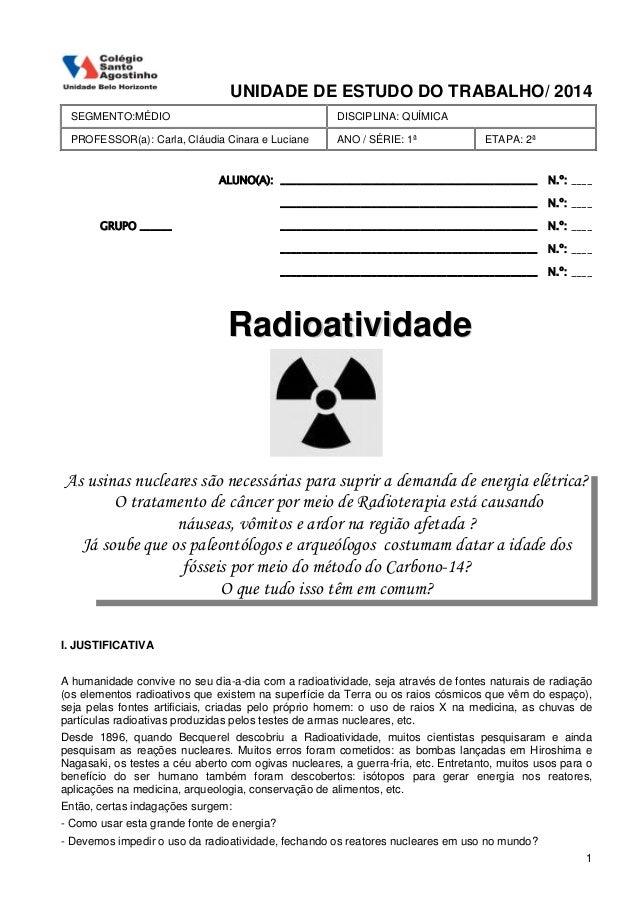 1 UNIDADE DE ESTUDO DO TRABALHO/ 2014 SEGMENTO:MÉDIO DISCIPLINA: QUÍMICA PROFESSOR(a): Carla, Cláudia Cinara e Luciane ANO...