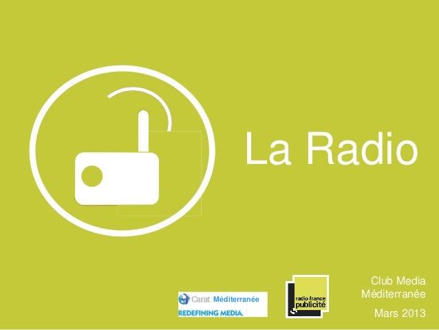 La Radio Club Media Méditerranée Mars 2013 Méditerranée