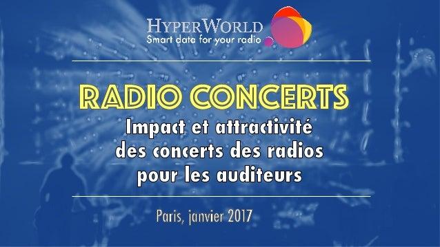 Avant-propos Les concerts occupent depuis longtemps une part importante du dispositif promotionnel des radios musicales : ...