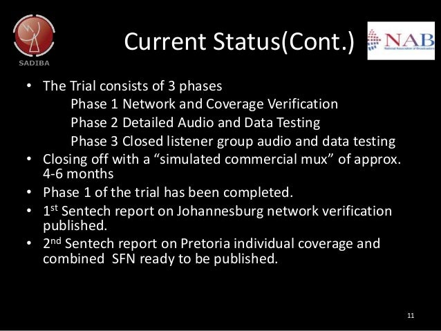 Current Status(Cont.) • The Trial consists of 3 phases Phase 1 Network and Coverage Verification Phase 2 Detailed Audio an...