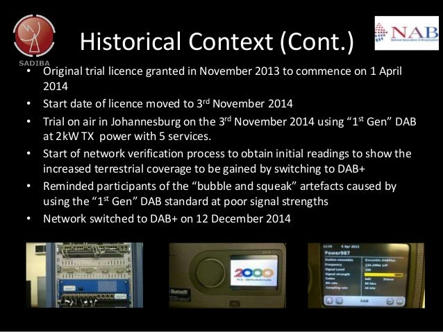 Historical Context (Cont.) • Original trial licence granted in November 2013 to commence on 1 April 2014 • Start date of l...