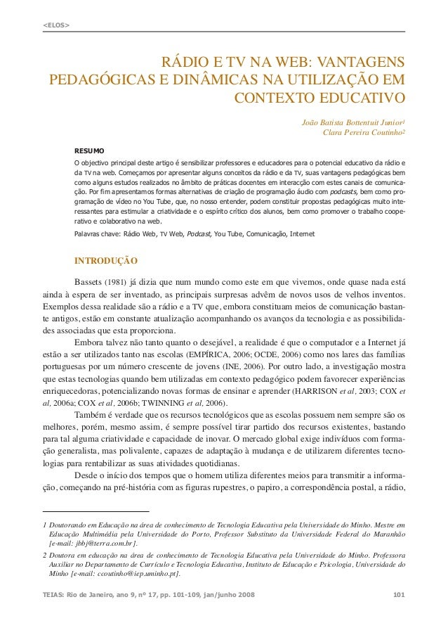 RÁDIO E TV NA WEB: VANTAGENS PEDAGÓGICAS E DINÂMICAS NA UTILIZAÇÃO EM CONTEXTO EDUCATIVO João Batista Bottentuit Junior1 C...