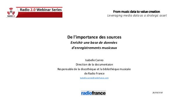 From music data to value creation Leveraging media data as a strategic asset De l'importance des sources Enrichir une base...