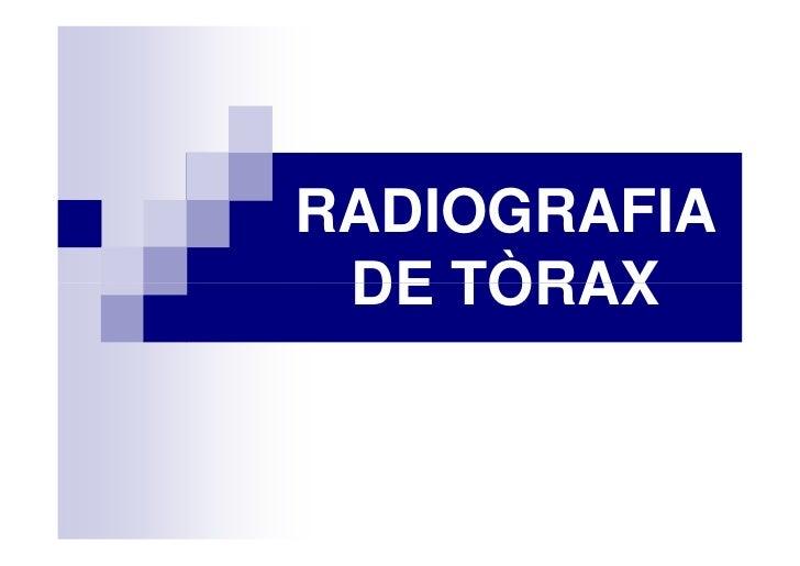 RADIOGRAFIA  DE TÒRAX