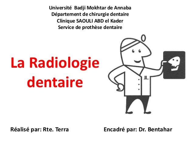 Université Badji Mokhtar de Annaba Département de chirurgie dentaire Clinique SAOULI ABD el Kader Service de prothèse dent...